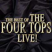 The Best of the Four Tops Live! by The Four Tops