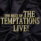 The Best of the Temptations Live! di The Temptations