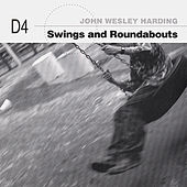 Swings and Roundabouts (Dynablob 4) by John Wesley Harding