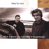 Kitty Lie Over by Mick O'Brien