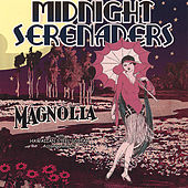 Magnolia by Midnight Serenaders