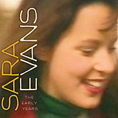 Sara Evans (The Early Years) by Sara Evans