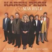 A Southern Gospel Decade by Karen Peck & New River
