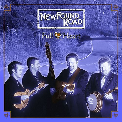 Full Heart by NewFound Road