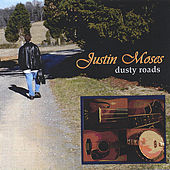 Dusty Roads by Justin Moses