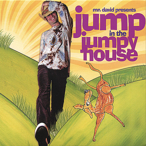 Jump in the Jumpy House by Mr. David