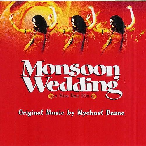 Monsoon Wedding by Mychael Danna