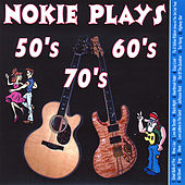 Nokie Plays Songs of the 50's 60's & 70's by Nokie Edwards