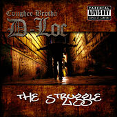 The Struggle by D-Loc