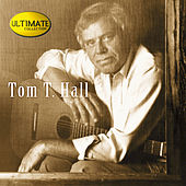 Ultimate Collection by Tom T. Hall