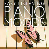Easy Listening Piano Moods by Various Artists