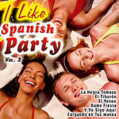I Like Spanish Party Vol. 3 by Various Artists
