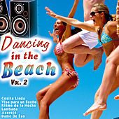 Dancing in the Beach Vol. 2 by Various Artists