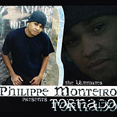 Philippe Monteiro Presents Tornado by Various Artists
