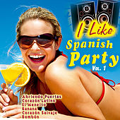 I Like Spanish Party Vol. 1 by Various Artists
