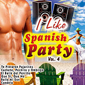 I Like Spanish Party Vol. 4 by Various Artists