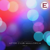 After Club Mallorca, Vol. 2 by Various Artists