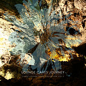 Lounge Caves Journey, Vol. 2 by Various Artists