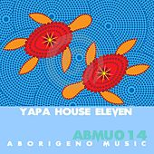 Yapa House Eleven by Various Artists
