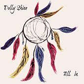 All In di Dolly Shine