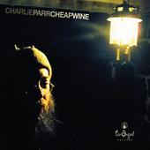 Cheap Wine de Charlie Parr