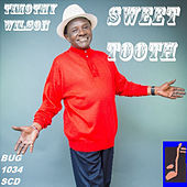 Sweet Tooth by Timothy Wilson