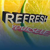 Refresh Yourself by Various Artists