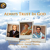 Always Trust in God by Various Artists