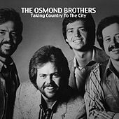 Taking Country to the City by Osmond Brothers