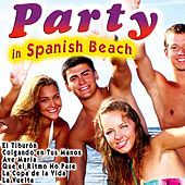 Party in Spanish Beach by Various Artists