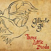 Three Little Birds - Single von Gilberto Gil
