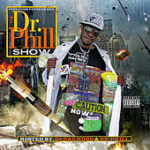 The Dr Phill Show by Dr. Phill