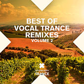 Best Of Vocal Trance Remixes Vol. 2 - EP by Various Artists