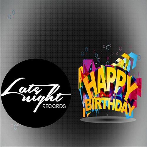 Happy Birth Day Late Night Records 2014 - EP by Various Artists