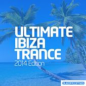 Ultimate Ibiza Trance 2014 - EP by Various Artists