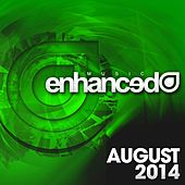 Enhanced Music: August 2014 - EP by Various Artists