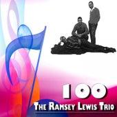 100 the Ramsey Lewis Trio von Ramsey Lewis