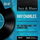 Hit the Road Jack / The Danger Zone (Mono Version) by Ray Charles