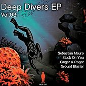 Deep Divers E.P. Vol. 3 - Single by Various Artists