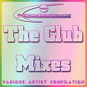 Bill Friar Entertainment: The Club Mixes - EP by Various Artists