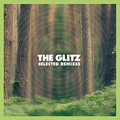 The Glitz - Selected Remixes by Various Artists