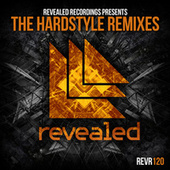 Revealed Recordings presents The Hardstyle Remixes de Various Artists