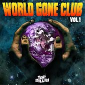 World Gone Club Volume 1 by Various Artists