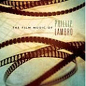 Film Music Of Phillip Lambro by Various Artists