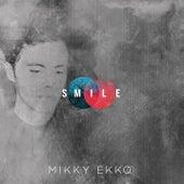 Smile by Mikky Ekko