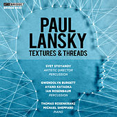 Paul Lansky: Textures and Threads by Various Artists