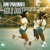 Gold Dust von DJ Fresh