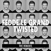 Twisted (Remixes) by Fedde Le Grand