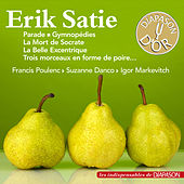 Erik Satie (Les indispensables de Diapason) von Various Artists