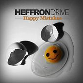 Happy Mistakes by Heffron Drive